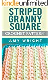 Striped Granny Square: Crochet Pattern