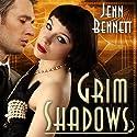 Grim Shadows: Roaring Twenties, Book 2 Audiobook by Jenn Bennett Narrated by Amy Landon