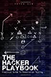 img - for The Hacker Playbook: Practical Guide To Penetration Testing book / textbook / text book