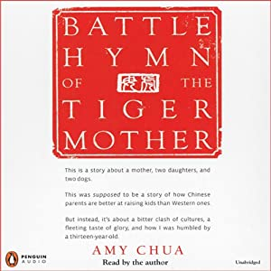 Battle Hymn of the Tiger Mother Audiobook