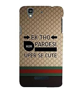 EPICCASE Ek tho Pardesi Mobile Back Case Cover For YU Yureka Plus (Designer Case)