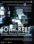 SOA with REST: Principles, Patterns &...