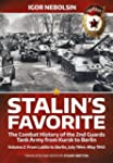 Stalin's Favorite: the Combat History...