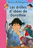echange, troc Ann Rocard - Les drôles d'idées de Dorothée
