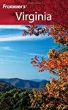 Frommer's Virginia (Frommer's Complete Guides) (0471748722) by Bill Goodwin