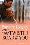 Image of The Twisted Road to You (Perfect, Indiana Book 4)