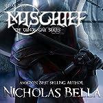 Mischief: Episode 3: The Demon Gate Series, Book 3 | Nicholas Bella