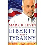 Liberty and Tyranny (Hardcover) Book