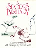 A Sports Bestiary (0070502900) by George Plimpton