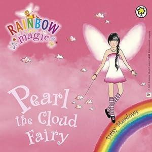Rainbow Magic - The Weather Fairies: Pearl the Cloud Fairy Audiobook