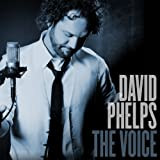 echange, troc David Phelps - The Voice