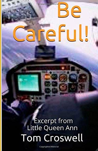 """Be Careful!: Excerpt from Lp Sf Novel, """"Little Queen Ann"""": Volume 3"""
