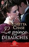 Le Prince Des Debauches (NC) (Aventures Et Passions) (French Edition)