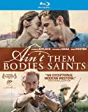 Ain't Them Bodies Saints [Blu-ray]