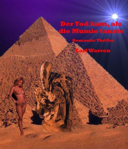 Der Tod kam als die Mumie tanzte