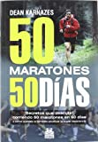 img - for CINCUENTA MARATONES 50 DIAS (Spanish Edition) book / textbook / text book
