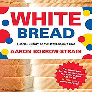 White Bread Audiobook