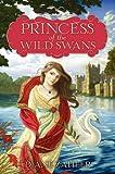 Princess of the Wild Swans