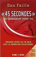 45 SECONDES QUI CHANGERONT VIE