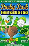 Childrens Book: Ducky Duck Doesnt want to be a Duck: Value of Self Worth- Short Bedtime Stories 4-8 & Early & Beginning Readers Animal Picture Book for Preschool to 2nd Grade -Free Parenting Tip