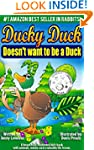 Kids Book: Ducky Duck Doesn't want to...
