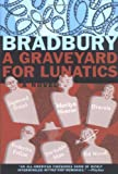 A Graveyard For Lunatics: Another Tale of Two Cities