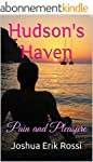 Hudson's Haven: Pain and Pleasure (Pa...