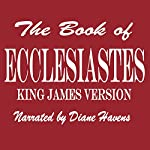 The Book of Ecclesiastes |  King James Bible