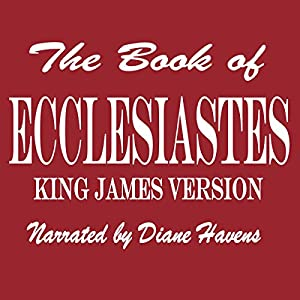 The Book of Ecclesiastes | [ King James Bible]