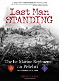 img - for Last Man Standing: The 1st Marine Regiment on Peleliu, September 15-21, 1944 book / textbook / text book