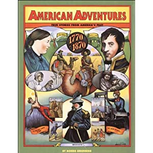 American Adventures: True Stories from America's Past, 1770-1870
