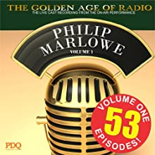 Adventures of Philip Marlowe Vol 1  by PDQ Audiobooks Narrated by Gerald Mohr Van Heflin
