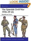 The Spanish Civil War 1936-39 (2): Republican Forces (Men-at-Arms)