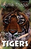Secret Life of Tigers (0195648102) by Thapar, Valmik