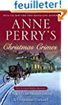 Anne Perry's Christmas Crimes: Two Vi...