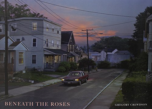 Beneath the Roses: Photographs by Gregory Crewdson