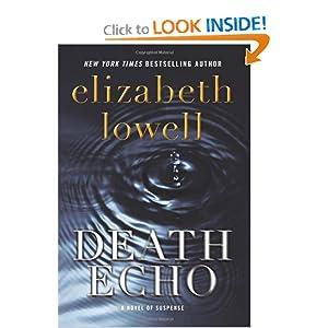 Death Echo - Novel Of Suspense Elizabeth Lowell