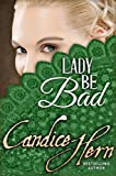 Lady Be Bad (The Merry Widows Book 3)