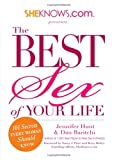 img - for SheKnows.com Presents - The Best Sex of Your Life: 101 Secrets Every Woman Should Know book / textbook / text book