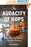 #3: The Audacity of Hops: The History of America's Craft Beer Revolution