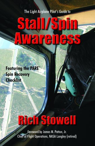 The Light Airplane Pilot's Guide to Stall/Spin Awareness