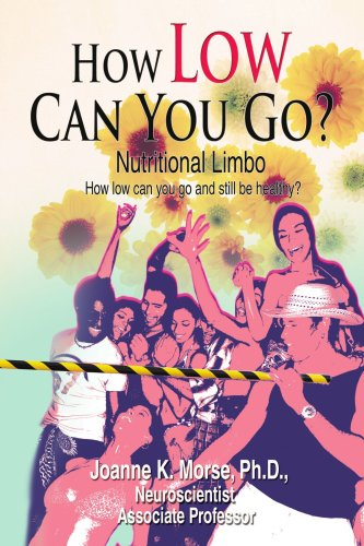 How Low Can You Go?: Nutritional Limbo