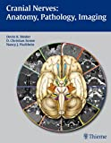 img - for Cranial Nerves: Anatomy, Pathology, Imaging book / textbook / text book