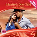 Inherited: One Child (       UNABRIDGED) by Day LeClaire Narrated by Felicity Munroe
