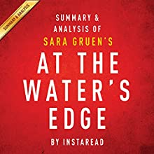 Summary & Analysis of Sara Gruen's At the Water's Edge (       UNABRIDGED) by Instaread Narrated by Jason P. Hilton
