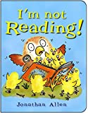 I'm Not Reading! (Baby Owl)