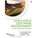 Lean-Agile Software Development: Achieving Enterprise Agility (Net Objectives Lean-Agile)by Alan Shalloway