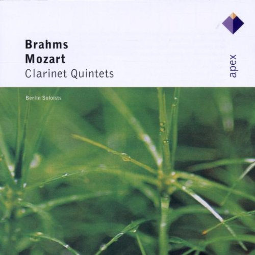 Mozart: Clarinet Quintet in A Major, KV581; Brahms: Clarinet Quintet In B Minor, Op. 115