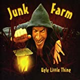 Ugly Little Thing by Junk Farm