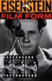 Film Form: Essays in Film Theory (0156309203) by Sergei Eisenstein